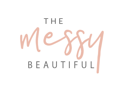 The Messy Beautiful